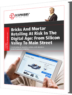 Bricks And Mortar Retailing At Risk In The Digital Age: From Silicon Valley To Main Street