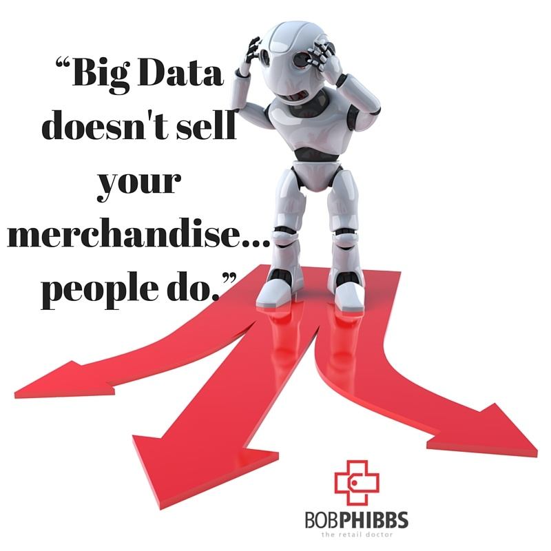 Big data doesn't sell merchandise retailers