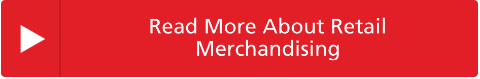 Read More About Retail Merchandising